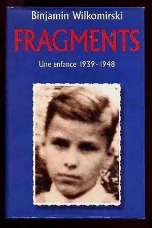 Fragments Une Enfance 1939-1948.: Binjamin Wilkomirski