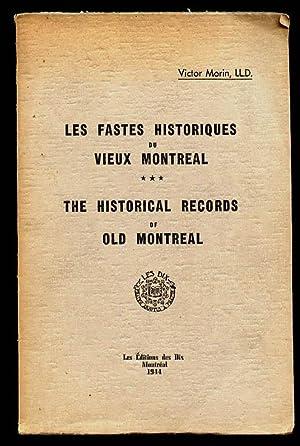 Les fastes historiques du Vieux Montréal. The: Morin Victor