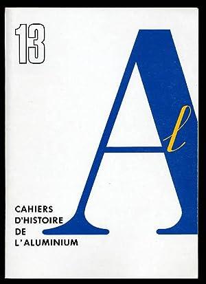 Cahiers d'Histoire De l'Aluminium No 13: IHA) Marchandise Jacques Dir.