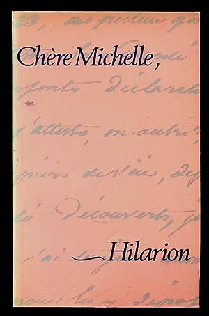Chère Michelle: Hilarion