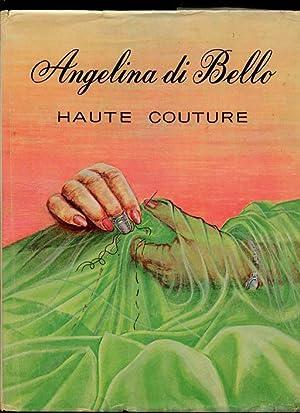 Haute Couture: di Bello, Angelina