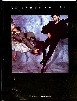 La Danse Au Défi: FEBVRE, Michèle