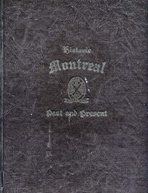 Historic Montreal Past and Present.: LeHain, Geoffrey M.