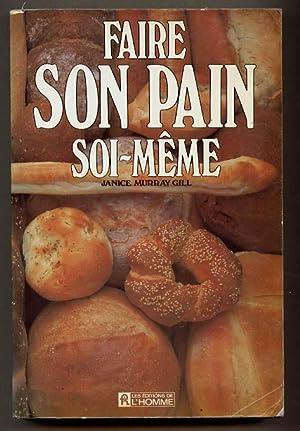 Faire Son Pain Soi-Meme: Murray Gill Janice