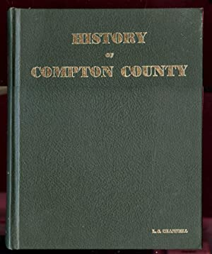 History of Compton County: Channell L. S.