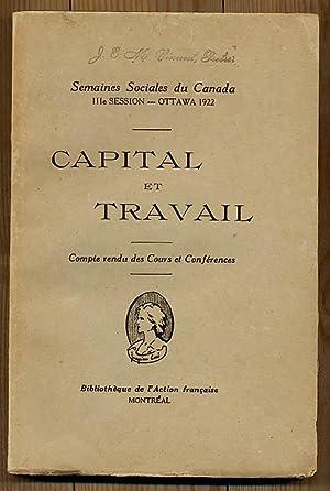 Capital et Travail Semaines Sociales du Canada: Archambault Joseph-Papin