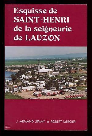 Esquisse de Saint- Henri de la Seigneurie: LEMAY, J.A. ET