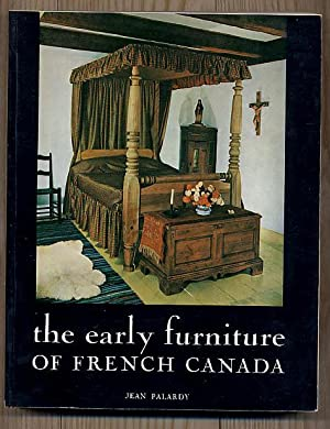 The Early Furniture of French Canada: Palardy Jean