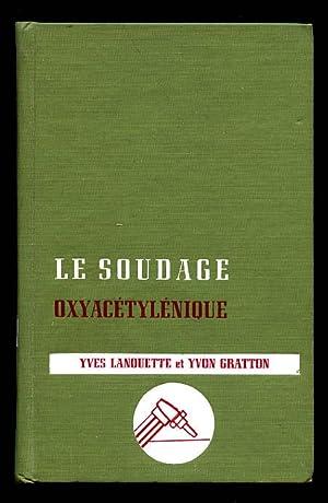 Le Soudage: Lanouette Yves et