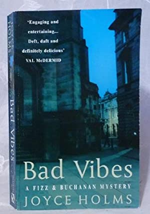 Bad Vibes (The Fizz and Buchanan Mystery Series Book 3)