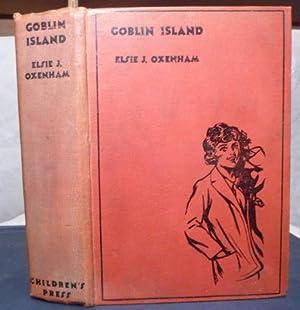 Goblin Island: Oxenham, Elsie J.