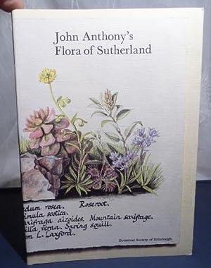 John Anthony's Flora of Sutherland: Anthony, John; Edited