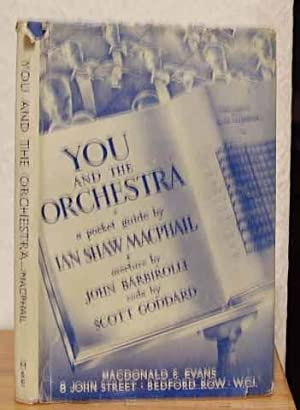 You and the Orchestra: Macphail, Ian Shaw