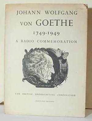 Johann Wolfgang Von Goethe 1749 - 1949