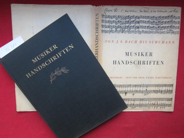 Musiker-Handschriften von Bach bis Schumann : 96: Schünemann, Georg: