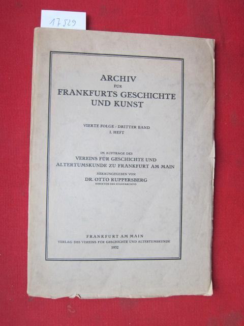 Archiv für Frankfurts Geschichte und Kunst. Vierte: Ruppersberg, Otto (Hrsg.),