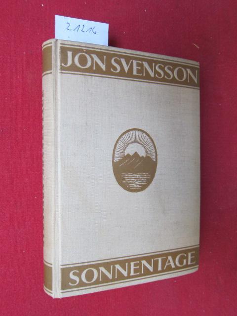 Sonnentage. Nonni`s Jugenderlebnisse auf Island.: Svensson, Jón: