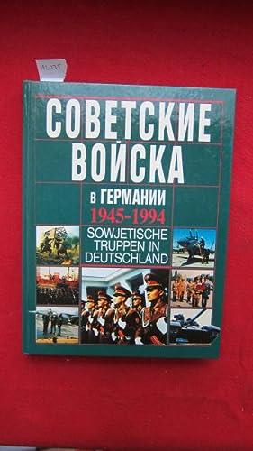 Sowjetische Truppen in Deutschland. 1945-1994: Gedenkalbum .: Burlakow, M. P.: