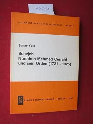 Schejch Nureddin Mehmed Cerrahi und sein Orden: Yola, Senay: