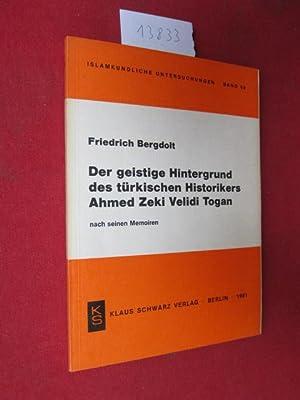 Der geistige Hintergrund des türkischen Historikers Ahmed: Bergdolt, Friedrich: