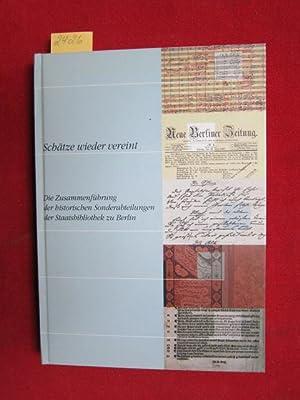 Schätze wieder vereint - Die Zusammenführung der: Jammers, Antonius [Hrsg.],