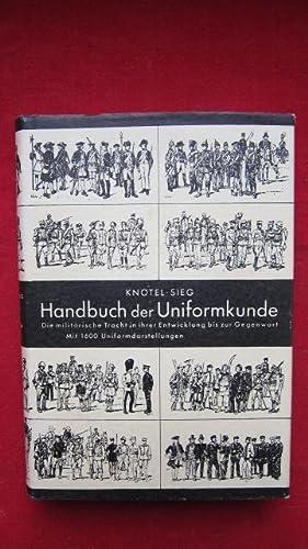 Handbuch der Uniformkunde - Die militärische Tracht: Knötel, Richard, Herbert