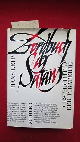 Bordbuch des Satans. Geschichte der Piraterie.: Leip, Hans: