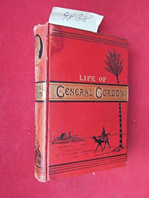 Life of General Gordon : By the: Hope], [Eva]: