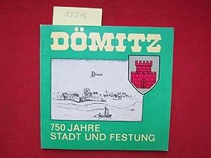 Dömitz - 750 Jahre Stadt und Festung.: Brun, Hartmut, Karl