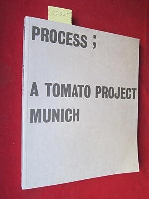 Process : a Tomato Project Munich ;: Hufnagl, Florian: