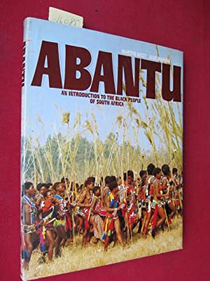 Abantu : An introduction of the black people of South Africa.