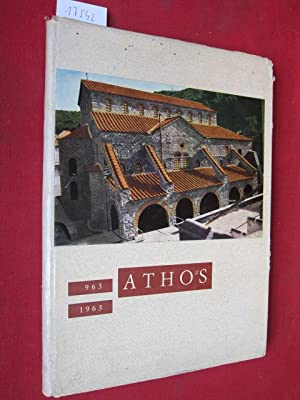 The Holy Mountain Athos. [963 - 1963] Introduction A. Xyggopoulos.