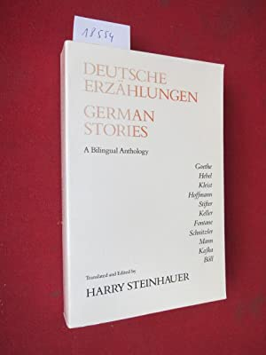 Deutsche Erzählungen = German stories : a bilingual anthology. translated and edited by Harry Ste...