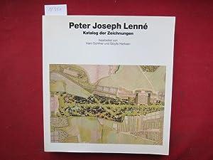 Peter Joseph Lenné : Katalog der Zeichnungen.: Lenné, Peter Joseph