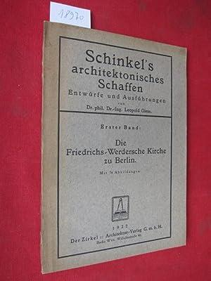 Die Friedrichs-Werdersche Kirche zu Berlin. Schinkel`s architektonisches: Giese, Leopold: