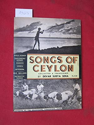Songs of Ceylon. Collected & transcribed.