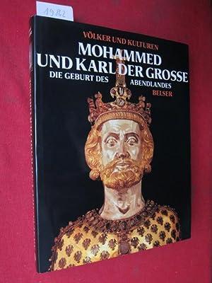 Mohammed und Karl der Grosse : Die: Pirenne, Henri, Bryce