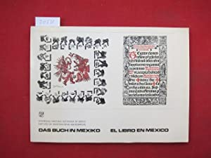 Das Buch in Mexiko : El libro en Mexico. Universidad National Autonoma de Mexico, Instituto de In...