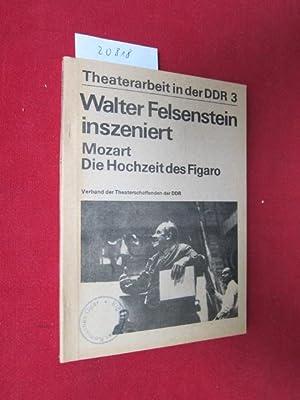 """Walter Felsenstein inszeniert """"Die Hochzeit des Figaro"""": Kobán, Ilse (Hrsg.)"""