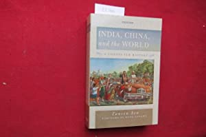 India, China, and the world. A connected history. Foreword: Wang Gungwu.