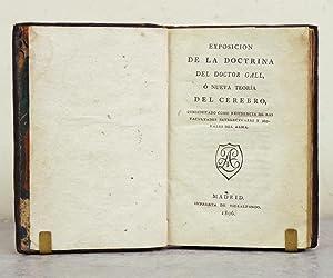 Frenología] Exposición de la doctrina del Doctor Gall, ó nueva teoría ...
