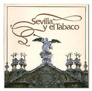 Sevilla y el tabaco. Catálogo de la: COMELLAS GARCÍA-LLERA (José