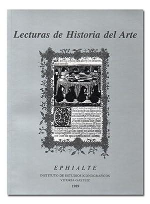 LECTURAS DE HISTORIA DEL ARTE. Número I. 1989. Ephialte, Instituto de Estudios Iconogr&...