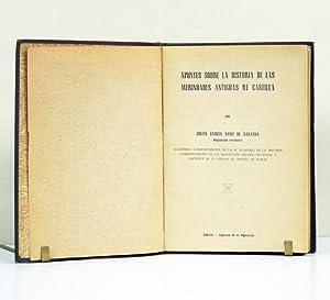 Apuntes sobre la historia de las Merindades antiguas de Castilla.: GARCÍA SAINZ DE BARANDA (Julián)...