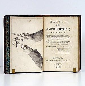 Manuel des Amphitryons; Contenant un Traité de: REYNIÈRE (Grimod de
