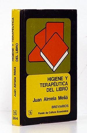Higiene y terapéutica del libro.: ALMELA MELIÁ (Juan).