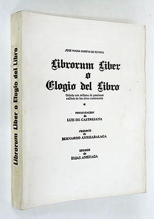 Librorum Liber o Elogio del Libro. Orlada: MARTÍN DE RETANA