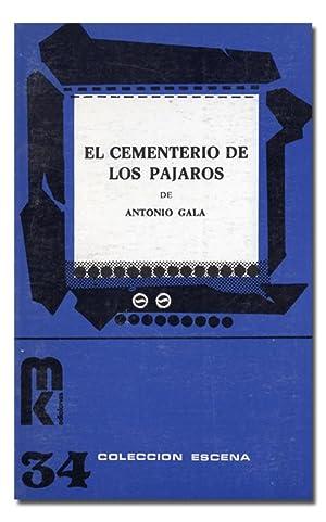 El cementerio de los pájaros.: GALA (Antonio).