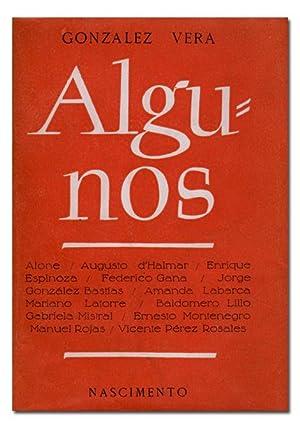 Algunos. (Alone. Augusto d'Halmar. Enrique Espinoza. Federico: GONZÁLEZ VERA.