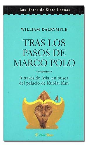 Tras los pasos de Marco Polo. A: DALRYMPLE (William).